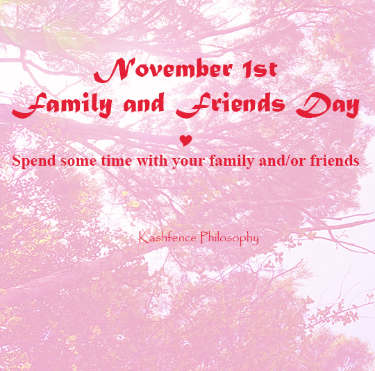 1St of November Family And Friends Day